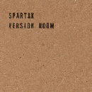 Spartak : Version Room [Cassette + CD-R]