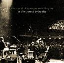 At The Close Of Every Day : The Sound Of Someone Watching Me [CD]