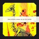 [The] Slowest Runner [In All The World] : We, Burning Giraffes [CD-R]