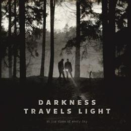 At The Close Of Every Day : Darkness Travels Light [CD]
