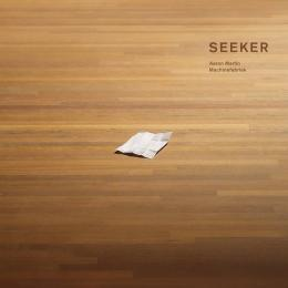 Aaron Martin & Machinefabriek : Seeker [CD]