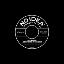 "Shores : Little One / Something In The Way [7""]"