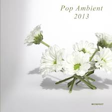 Various Artists : Pop Ambient 2013 [CD]