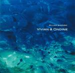 William Basinski : Vivian & Ondine [CD]