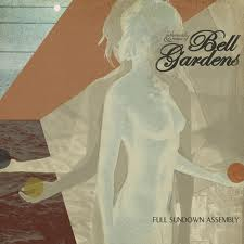 Bell Gardens : Full Sundown Assembly [CD]
