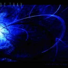 DC Trax : The Octal Years [CD]