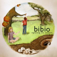 Bibio : Vignetting The Compost [CD]