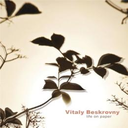 Vitaly Beskrovny : Life On Paper [CD-R]
