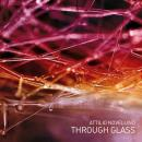 Attilio Novellino : Through Glass [CD]