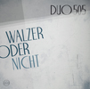 Duo505 : Walzer Oder [CD]