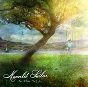 Moonlit Sailor : So Close To Life [CD-R]