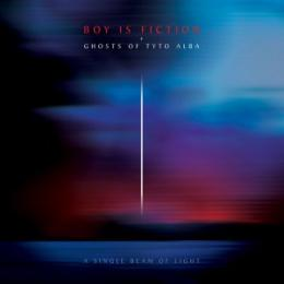 Boy is Fiction + Ghosts Of Tyto Alba : A Single Beam Of Light [CD]