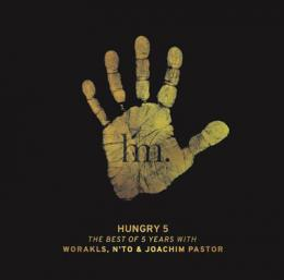 Worakls/N'to/Joachim Pastor : Hungry 5 - The Best Of 5 Years [3xCD]