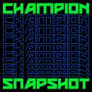 Champion : Snapshot [CD]
