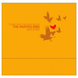 Christian Frederickson : The Painted Bird | Bastard [CD]
