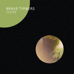 brave timbers : Hope [CD]