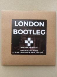 Tape Loop Orchestra : London Bootleg [CD-R]