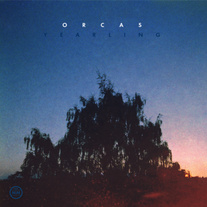 Orcas : Yearling [CD]
