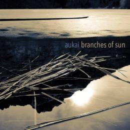 Aukai : Branches Of Sun [CD]