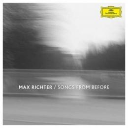 Max Richter : Songs From Before [CD]