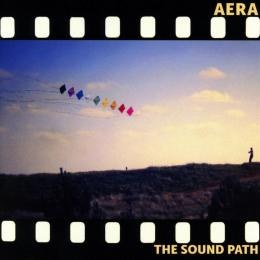 Aera : The Sound Path [CD]