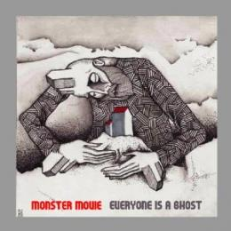 Monster Movie : Everyone Is A Ghost [CD]