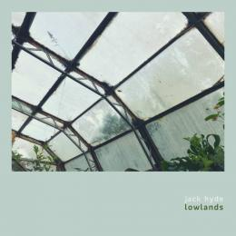 Jack Hyde : Lowlands [CD-R]