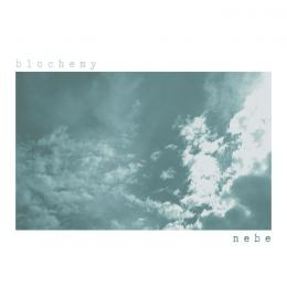 Blochemy : Nebe [CD-R]