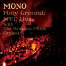 Mono : Holy Ground: Live [3xLP+DVD]