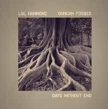 Lol Hammond and Duncan Forbes : Days Without End [CD]