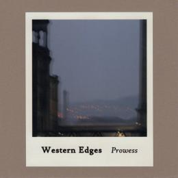 Western Edges : Prowess [CD-R]