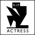 Actress : R.I.P