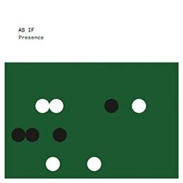 As If : Presence [CD]