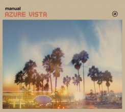 Manual : Azure Vista (2015 Remaster) [2xCD]