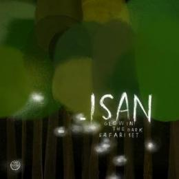 Isan : Glow In The Dark Safari Set [CD]