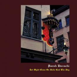 Sarah Davachi : Let Night Come On Bells End The Day [CD]