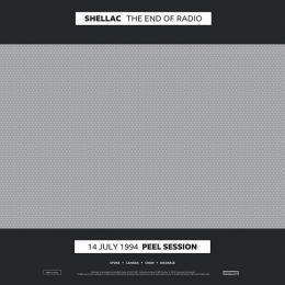 Shellac : The End of Radio [2xLP + CD]