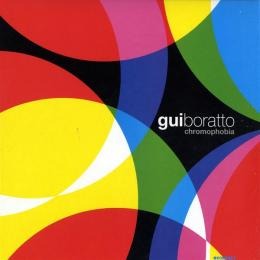 Gui Boratto : Chromophobia [CD]