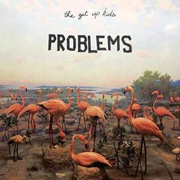 Get Up Kids : Problems [CD]