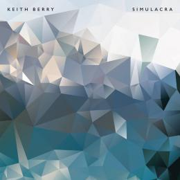 Keith Berry : Simulacra [2xCD]