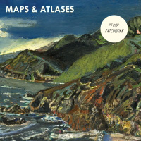Maps & Atlases : Perch Patchwork [CD]