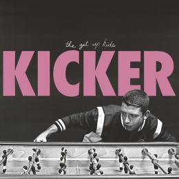 Get Up Kids : Kicker [CD]
