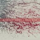 Richard Ginns : Fall,Rise [CD-R]