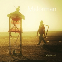 Melorman : After Noon [CD]