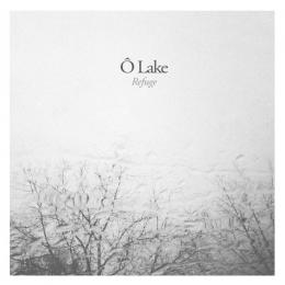 O Lake : Refuge [CD]