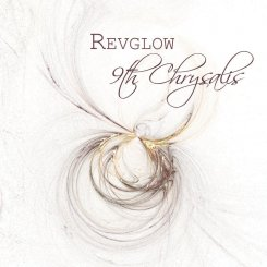 Revglow : 9th Chrysalis [CD]