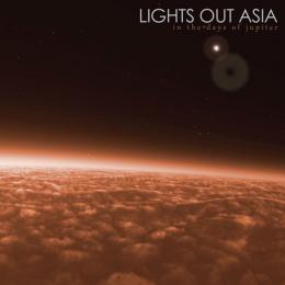 Lights Out Asia : In The Days Of Jupiter [CD]