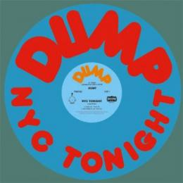 "Dump : NYC Tonight [12""]"