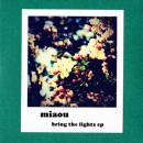 miaou : Bring The Lights EP [CD-R]