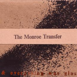 Monroe Transfer : I Dreamt I Was A Hammer And Everything Was Glass [CD-R + DVD-R]